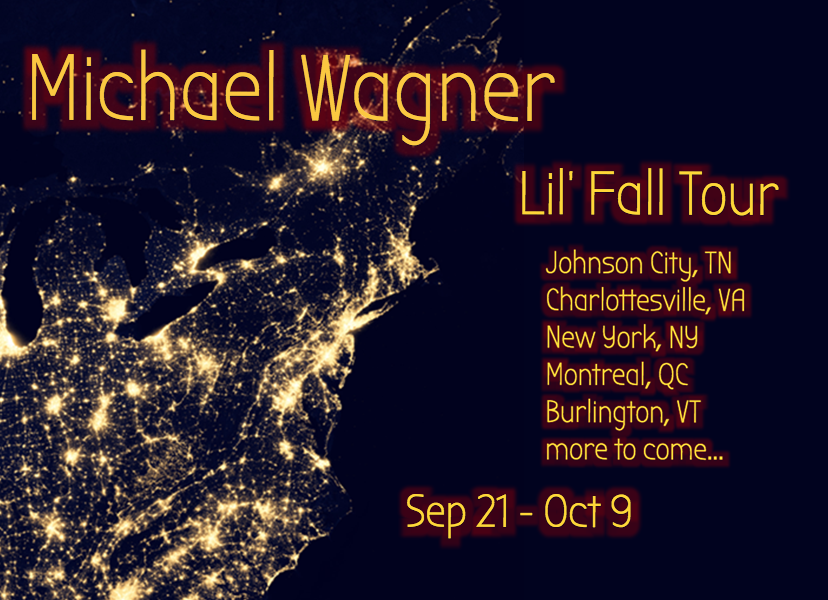 Michael Wagner Fall Tour